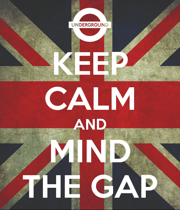 keep-calm-and-mind-the-gap-512